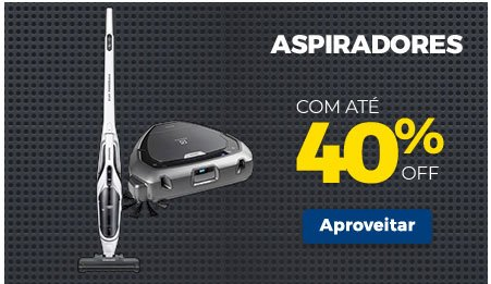 Aspiradores Electrolux a partir de R$ 259,90