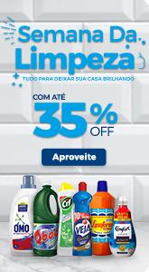Semana da Limpeza com até 35% off